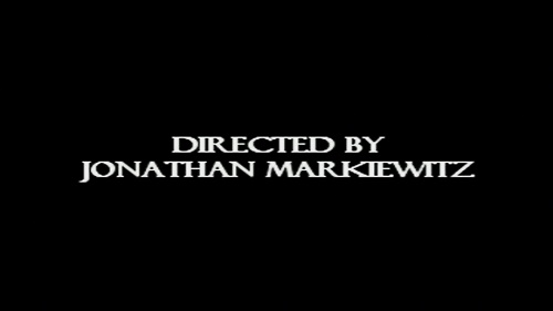 Directed by Jonathan Markiewitz