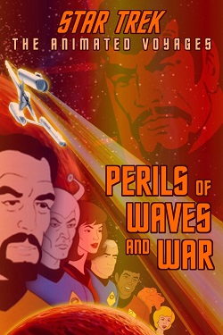 Perils of Waves and War
